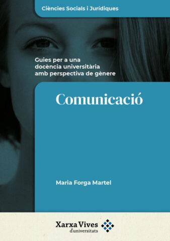 Book Cover: Comunicació: guies per a una docència universitària amb perspectiva de gènere