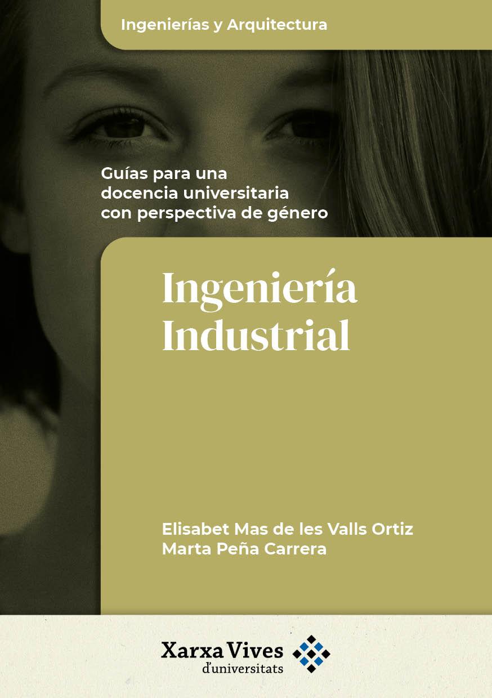 Ingeniería Industrial. Guías para una docència universitaria con perspectiva de género