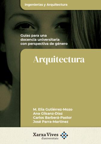 Guía para una docencia universitaria con perspectiva de género de Arquitectura